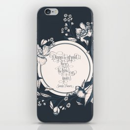 Dinna be afraid, there's the two of us now. Jamie Fraser iPhone Skin