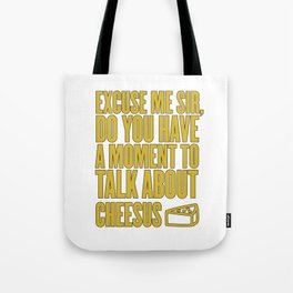 Funny Jesus Cheesus Sarcasm Sarcastic Cheese Lover Tote Bag
