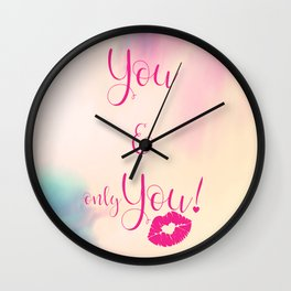 You & only You! {} Wall Clock