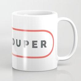 Super Duper - SuperDuper Coffee Mug