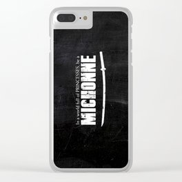 In a World full of Princesses, be a Michonne Clear iPhone Case