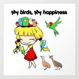 My birds my happiness cute cartoon Art Print