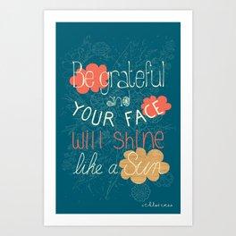 Be grateful Quote Art Print