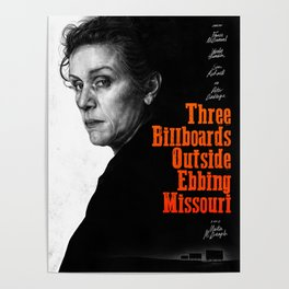 Three Billboards Outside Ebbing Missouri - Movie Inspired Art Poster