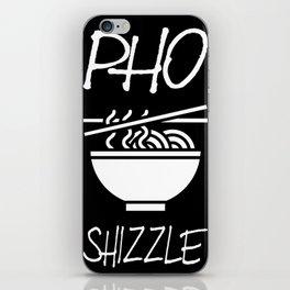 Pho Shizzle Asian Food Vietnamese Soup Vegan Vegetarian Gift iPhone Skin