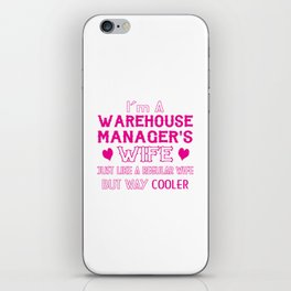 Warehouse Manager's Wife iPhone Skin