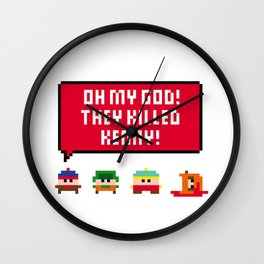 Oh my god! They killed Kenny! Wall Clock