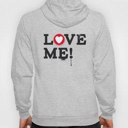 Love Me ! Hoody