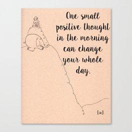 Positive Thinking  Canvas Print
