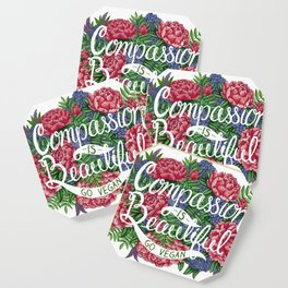 Compassion is Beautiful Coaster