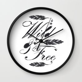 Wild & Free/Black-White Wall Clock