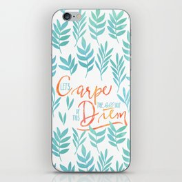 Let's Carpe The Hell Out Of This Diem - Watercolor iPhone Skin