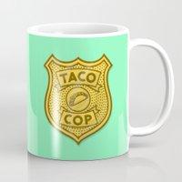 taco Mugs featuring Taco Cop by Josh LaFayette