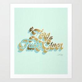 Zero F*cks Given – Powder Blue & Gold Palette Art Print