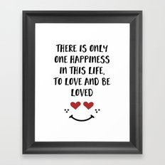 TO LOVE AND BE LOVED - Happiness Valentines Day quote Framed Art Print