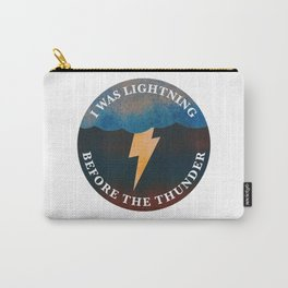 i was lightning before the thunder Carry-All Pouch