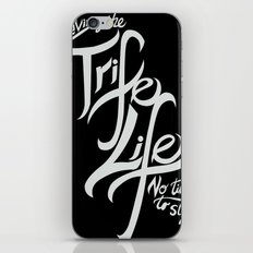 Living the Trife Life iPhone & iPod Skin