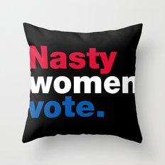 Nasty Women Vote Throw Pillow