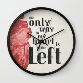 The Only Way to my Heart Wall Clock