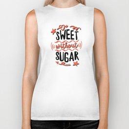 Sweet without Sugar Biker Tank