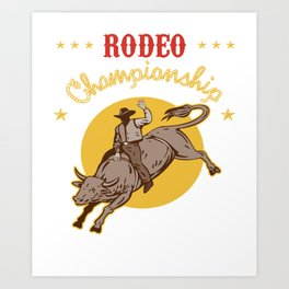 Bull Riding Rodeo Championship Cowboy Gift Wild West Art Print
