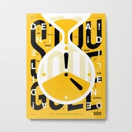 TSS 004: Deadlines Metal Print