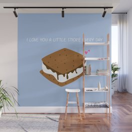 A LITTLE S'MORE EVERY DAY Wall Mural
