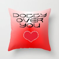 gift card Throw Pillows featuring VALENTINES DAY CARD OR GIFT - DOTTY OVER YOU! by ©2012