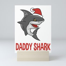 Daddy shark, Shark lovers, shark gifts, christmas, christmas gifts, xmas, xmas gifts Mini Art Print