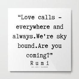 85    Rumi Quotes   190221 Metal Print