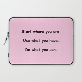 Start where you are - Arthur Ashe - pink print Laptop Sleeve