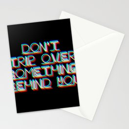NEON Sign - Don't Trip Over Something Behind You Stationery Cards
