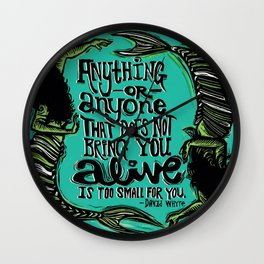 You Make Me Come Alive Wall Clock
