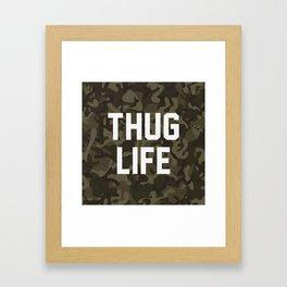 Thug Life - camouflage version Framed Art Print