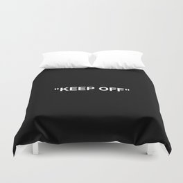 Keep Off Duvet Cover