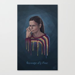 Because it's true Canvas Print