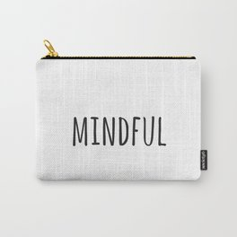 Mindful Carry-All Pouch