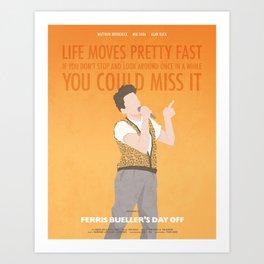 Life Moves Pretty Fast (Ferris Bueller) Art Print