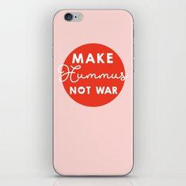 Make hummus not war iPhone Skin