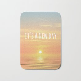 It's A New Day (Typography) Bath Mat