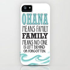 ohana means family.. lilo and stitch disney...  iPhone (5, 5s) Slim Case