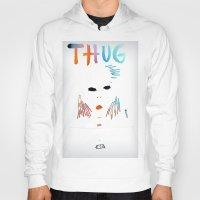 tupac Hoodies featuring BadA$$ B$tch: Thug Life by Alejandra Cantu