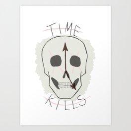 Time Kills Art Print