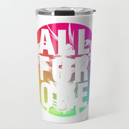 ALL FOR ONE Travel Mug