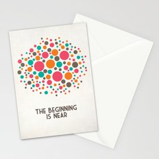 The Beginning Is Near Stationery Cards