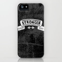 Stronger Every Day (dumbbell, black & white) iPhone Case