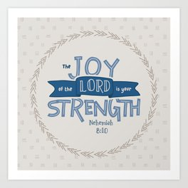 """""""The Joy of the Lord"""" Hand-Lettered Bible Verse Art Print"""