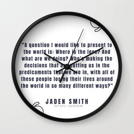 30  |  Jaden Smith Quotes | 190904 Wall Clock