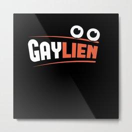 Gaylien alien space Univers funny eyes Metal Print