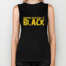 Unapologetically Black, Black Pride, Black and Proud Biker Tank